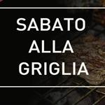 SABATO ALLA GRIGLIA