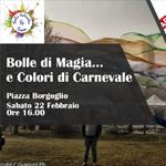 Bolle Di Magia… E Colori Di Carnevale